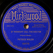 At Midnight Call the Doctor by Patrick Walsh