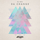 Da Change by DJ Mes