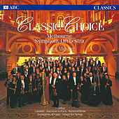 Classic Choice by Melbourne Symphony Orchestra
