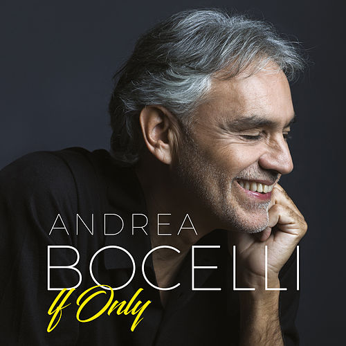 If Only by Andrea Bocelli