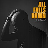 All Falls Down by Freeway