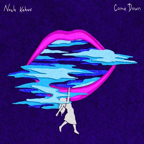 Come Down von Noah Kahan