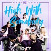 High With Somebody (Acoustic) de Sandro Cavazza