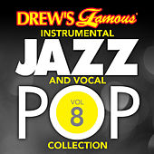 Drew's Famous Instrumental Jazz And Vocal Pop Collection (Vol. 8) de The Hit Crew(1)