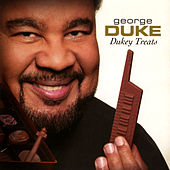 Dukey Treats by George Duke