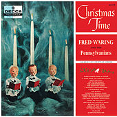 Christmas Time by Fred Waring & His Pennsylvanians