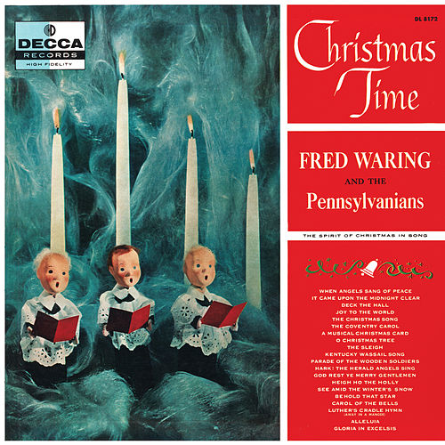 christmas time by fred waring his pennsylvanians - Fred Christmas