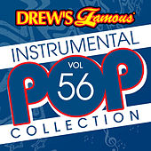Drew's Famous Instrumental Pop Collection (Vol. 56) by The Hit Crew(1)