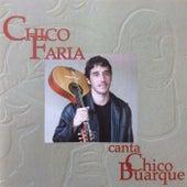 Chico Faria Canta Chico Buarque de Chico Faria