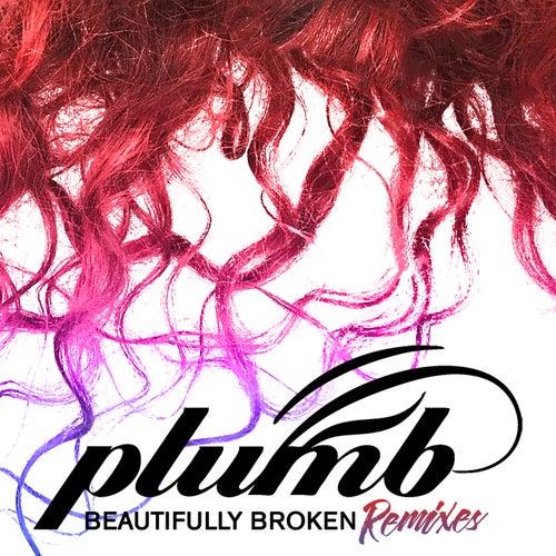 Beautifully Broken (Remixes) by Plumb