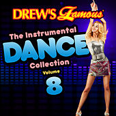 Drew's Famous The Instrumental Dance Collection (Vol. 8) de The Hit Crew(1)