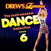 Drew's Famous The Instrumental Dance Collection (Vol. 6) by The Hit Crew(1)
