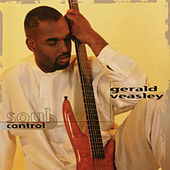 Soul Control by Gerald Veasley