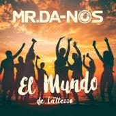 El Mundo (de Lattesso) by Mr. Da-Nos