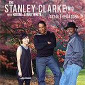 Jazz In The Garden by Stanley Clarke Trio