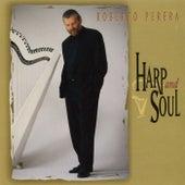 Harp And Soul de Roberto Perera
