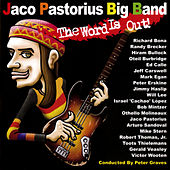 The Word Is Out! by Jaco Pastorius