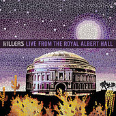 Live From The Royal Albert Hall de The Killers
