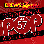 Drew's Famous Instrumental Pop Collection (Vol. 57) by The Hit Crew(1)