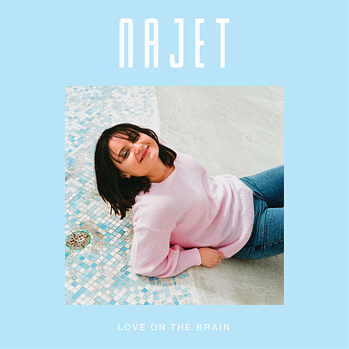 Love On The Brain de Najet
