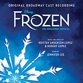 Frozen: The Broadway Musical Track by Track Commentary (Original Broadway Cast Recording) de Kristen Anderson-Lopez