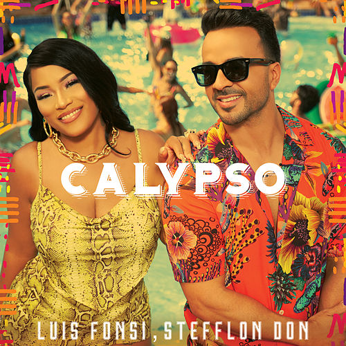 Calypso de Luis Fonsi & Stefflon Don