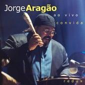 Ao vivo convida (Redux) de Jorge Aragão