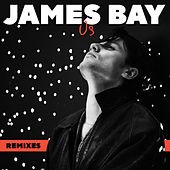 Us (Remixes) fra James Bay