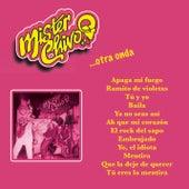 Mister Chivo... Otra Onda by Mister Chivo