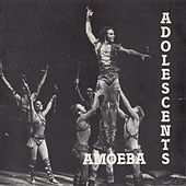 Amoeba (Remastered 2018) by Adolescents