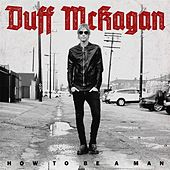 How to Be a Man de Duff McKagan