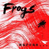 Marcas by The Frogs
