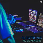 Electronic Music Mixtape de Various Artists