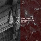 Uneven Structure EP by Lars Huismann