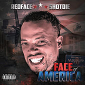 Face Of America von Redface Shotdie