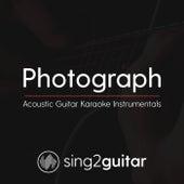 Photograph (Acoustic Guitar Karaoke Instrumentals) de Sing2Guitar