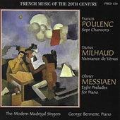 Poulenc: 7 Chansons - Milhaud: Naissance de Vénus - Messiaen: 8 Preludes for Piano de Various Artists