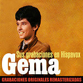 Sus grabaciones en Hispavox (2018 Remastered Version) von Gema