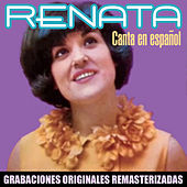 Canta en español (2018 Remastered Version) de Renata