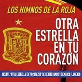 Otra estrella en tu corazón (Los himnos de LA ROJA) de Various Artists