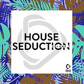 House Seduction, Vol. 7 by Various Artists