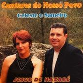 Cantares do Nosso Povo (Jesus de Nazaré) by Celeste