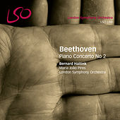 Beethoven: Piano Concerto No. 2 von London Symphony Orchestra