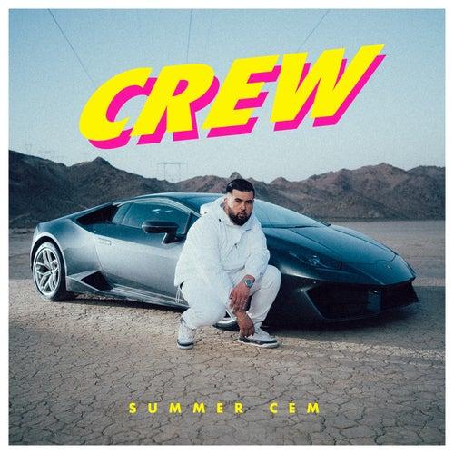 Crew von Summer Cem