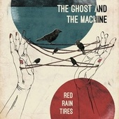 Red Rain Tires von The Ghost And The Machine
