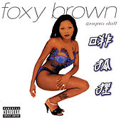 Chyna Doll by Foxy Brown