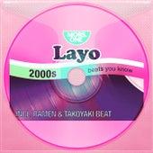 2000s: Beats You Know von Layo & Bushwacka!
