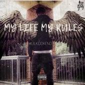 My Life My Rules von #LilKiddKeno