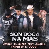 Son Boca Na Mas (Remix) by Jetson El Super