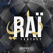 Raï Fantasy de Various Artists